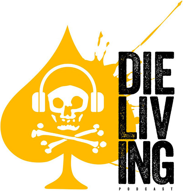Die Living Podcasts